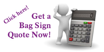 Click to Get a Bag Sign Quote!
